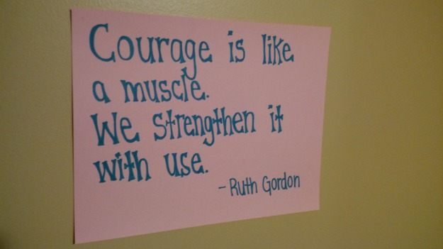 Courage Wall Quote